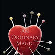 An Ordinary Magic by Jason Thibeault | Kirkus