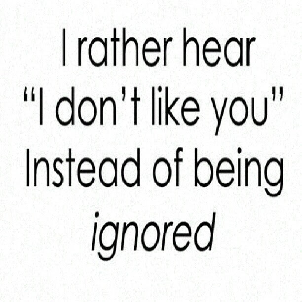 Quotes About Ignore In Love 34 Quotes