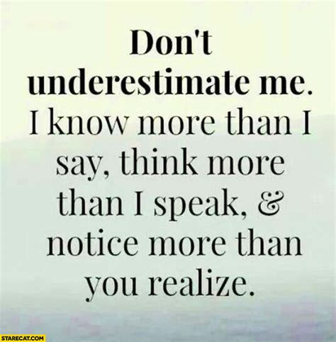 You May Think You Know Me Quotes