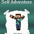 Minecraft Self Adventure: Choose Your Minecraft Path (Minecraft Choose a Path, Minecraft Self Quest, Minecraft Quest Book, Minecraft Gamebook, Minecraft Game Book) - Kindle edition by Billy Miner. Children Kindle eBooks @ Amazon.com.