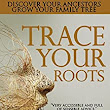 Trace Your Roots eBook: Maureen Vincent-Northam: : Kindle Store