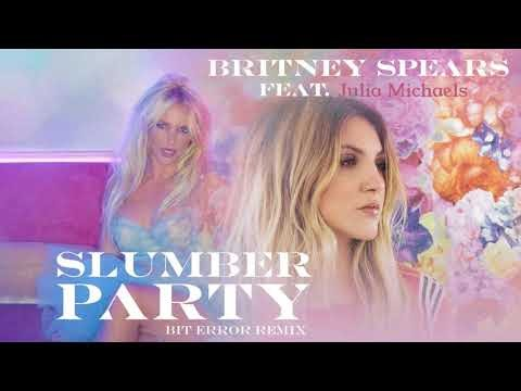 Britney Spears Feat. Julia Michaels - Slumber Party (Bit Error Remixes)