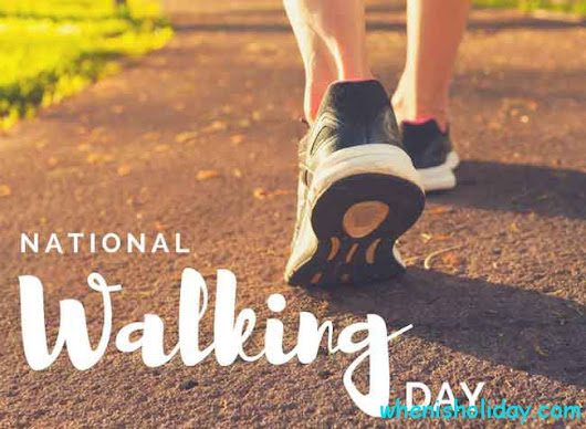 When is National Walking Day in 2018: Facts, Traditions, History And Events To Celebrate ...