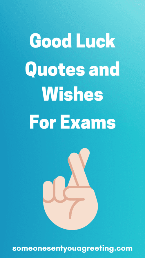 Good Luck Quotes And Wishes For Exams Someone Sent You A Greeting