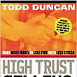 High Trust Selling: Make More Money in Less Time with Less Stress: Todd Duncan: 9780785288596: Amazon.com: Books