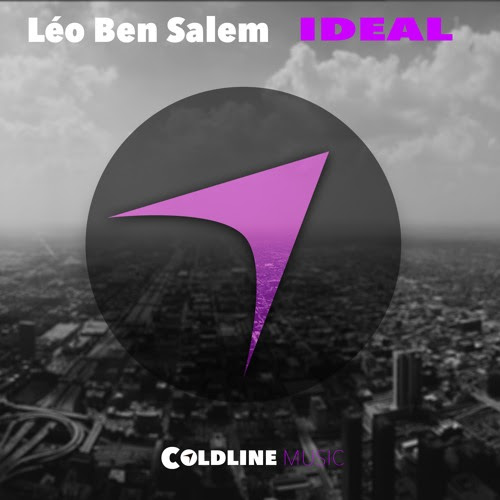 "Léo Ben Salem - Ideal (Radio Mix) OUT 01.09.2016 ""FREE DOWNLOAD"" by ColdLine Music"