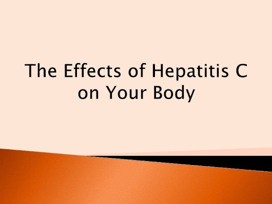 The Effects of Hepatitis C on Your Body