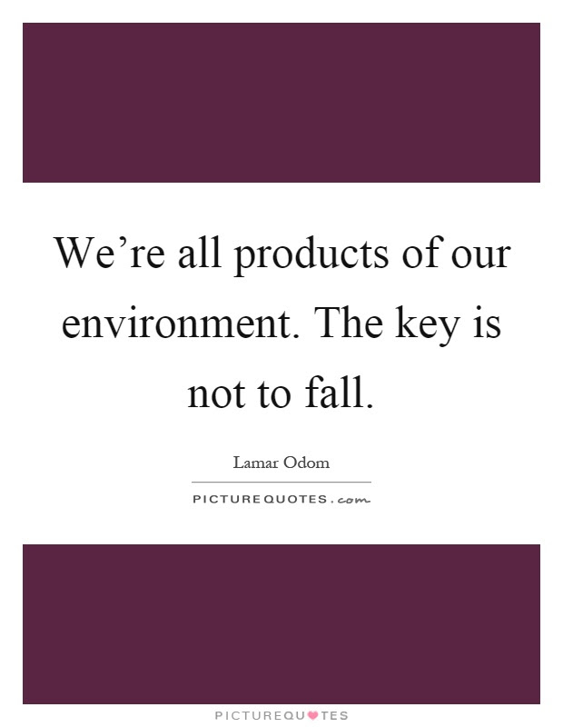 Environment Quotes Sayings Environment Picture Quotes Page 5