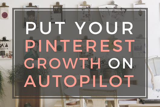 Board Booster: Your Ultimate Guide to Pinterest Growth on Autopilot