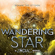 WANDERING STAR by Romina Russell | Kirkus Reviews