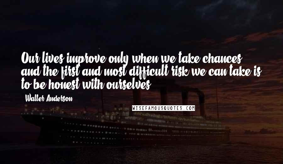 Walter Anderson quotes: wise famous quotes, sayings and ...