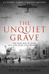 The Unquiet Grave by David J. Oldman