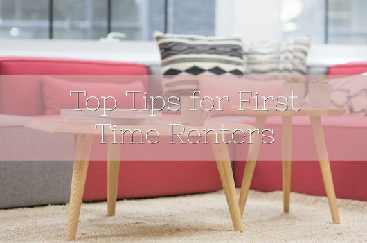 Top Tips for First Time Renters - Lamb & Bear