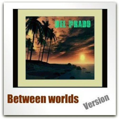 Del Prado Between Worlds artistas al+track Pure dancing Pure Techno by Alien Traveler