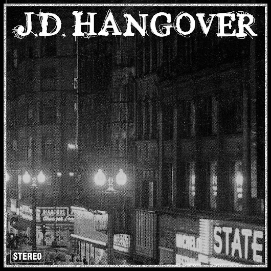 J.D. Hangover – J.D. Hangover (reviewed by Dave Franklin)