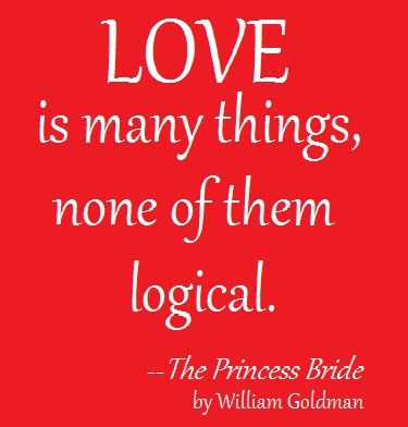 Princess Bride quote for Valentine's Day