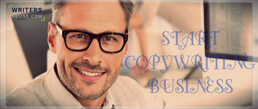 8 Reasons and Tips on Starting a Copywriting Business - Writers House