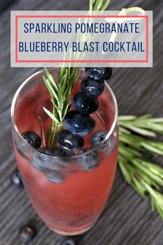 Sparkling Pomegranate Blueberry Blast Cocktail | Light Cocktail Recipes