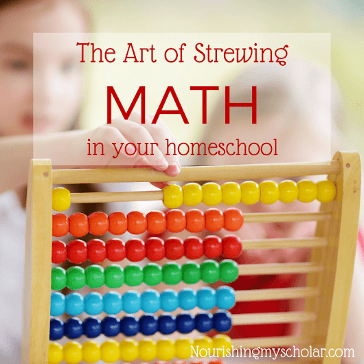 The Art of Strewing Math in Your Homeschool