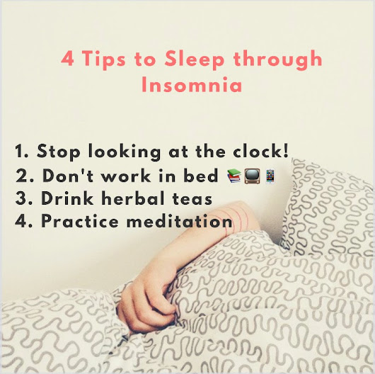 4 Tips for Sleeping through Insomnia