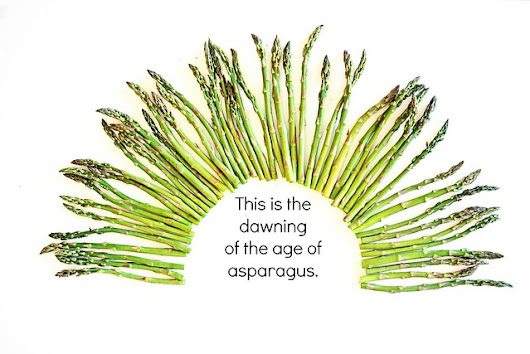 The dawning of the age of asparagus
