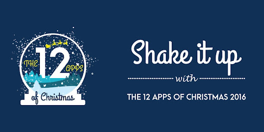 The 12 Apps of Christmas 2016 @DIT