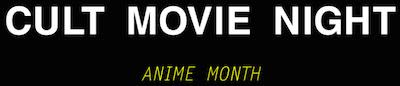 Anime Month