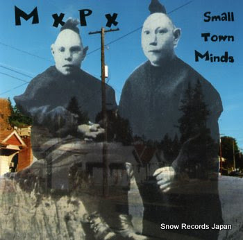 MXPX small town minds