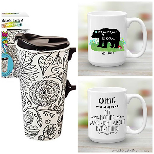 10+ Coffee Mugs Moms Needs in the Morning - Forgetful Momma