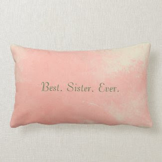 Best Sister Ever Pillow