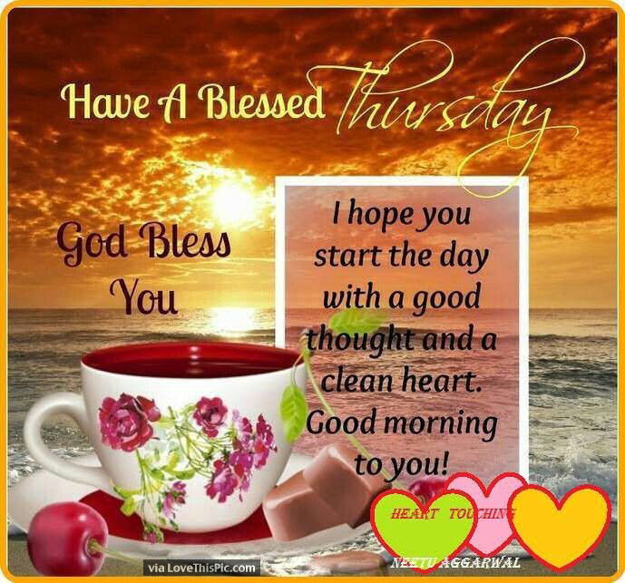 Have A Blessed Thursday God Bless You Pictures Photos And Images