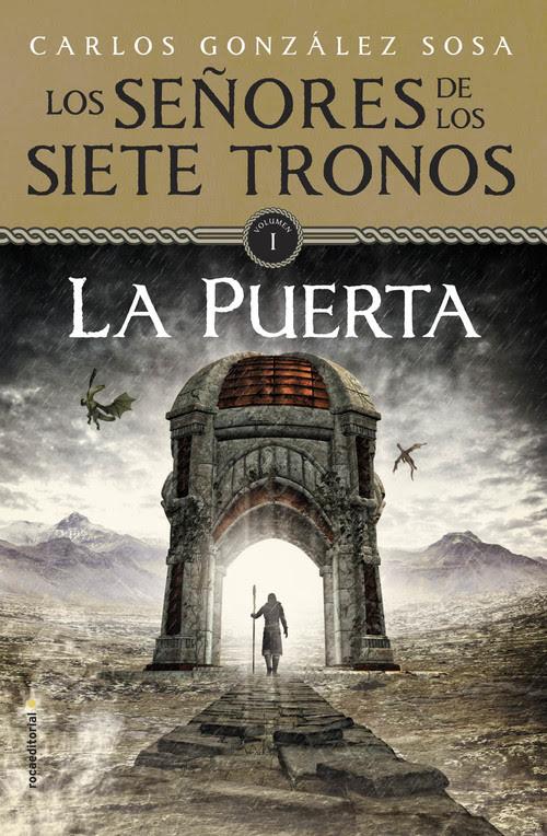 Resultado de imagen de La Puerta (Los Señores de los Siete Tronos I), Carlos González Sosa