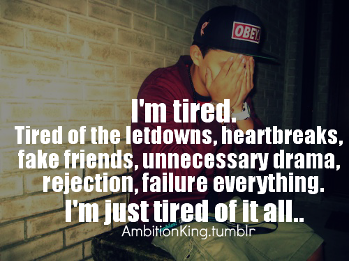 Quotes About Tired Of Drama 20 Quotes