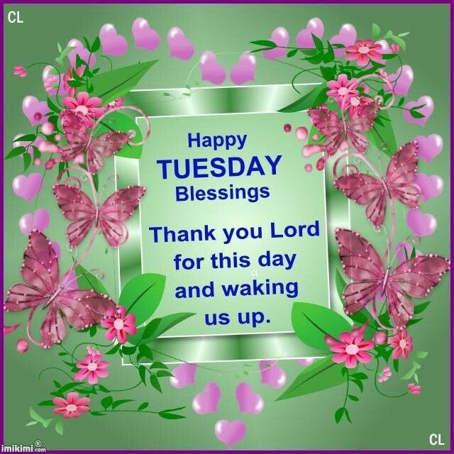 Happy Tuesday Blessings Quote Pictures Photos And Images For
