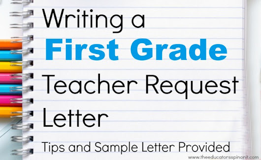 Write a FIRST GRADE teacher request letter