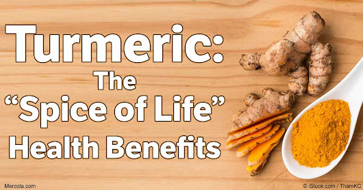 Turmeric: The 'Spice of Life' Health Benefits
