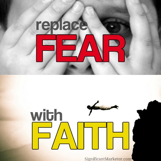 Replace Fear with Faith - Max Lucado Devotional • Significant Marketer