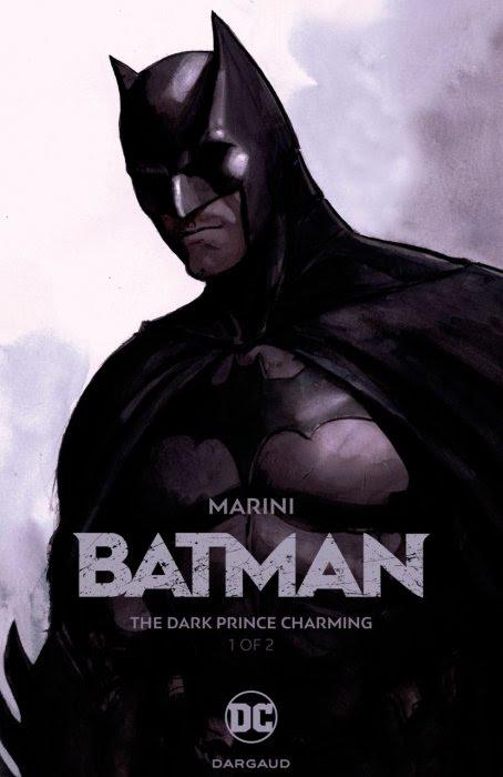 Batman - The Dark Prince Charming #1