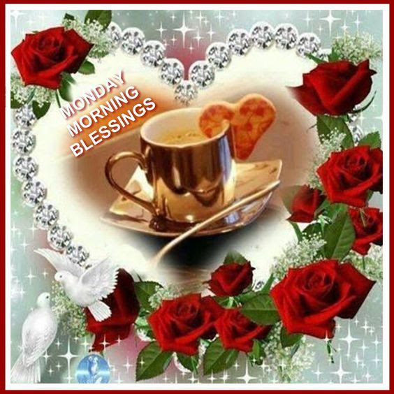 Blessing For A Monday Morning Pictures Photos And Images For