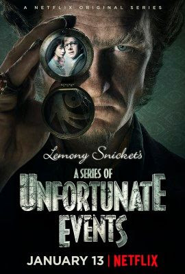 Netflix Lemony Snicket's Series of Unfortunate Events Poster
