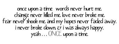 Once Upon A Time Words Never Hurt Me Break Up Quote