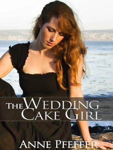 The Wedding Cake Girl by Anne Pfeffer