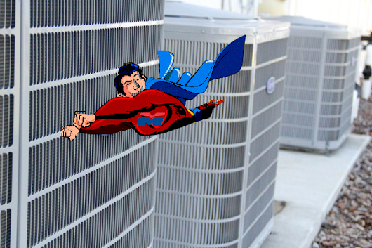 If Superman were a machine ...he'd be an air conditioner - Mission Mechanical