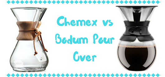 Chemex vs Bodum Pour Over - Coffee Supremacy