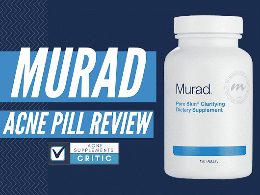 Murad Acne Pills Review- What Ingredients Give Side Effects? | Acne Supplements Critic