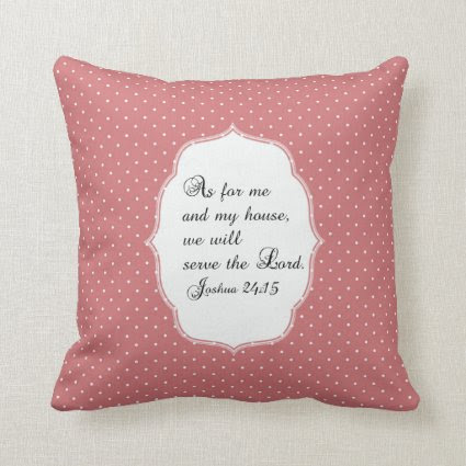 Pink White Dots Joshua 24:15 Bible Verse Pillow