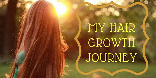 My Hair Growth Journey - Beauty and Blush