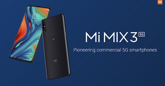 Xiaomi unveils 5G version of its Mi Mix 3 with a sliding camera