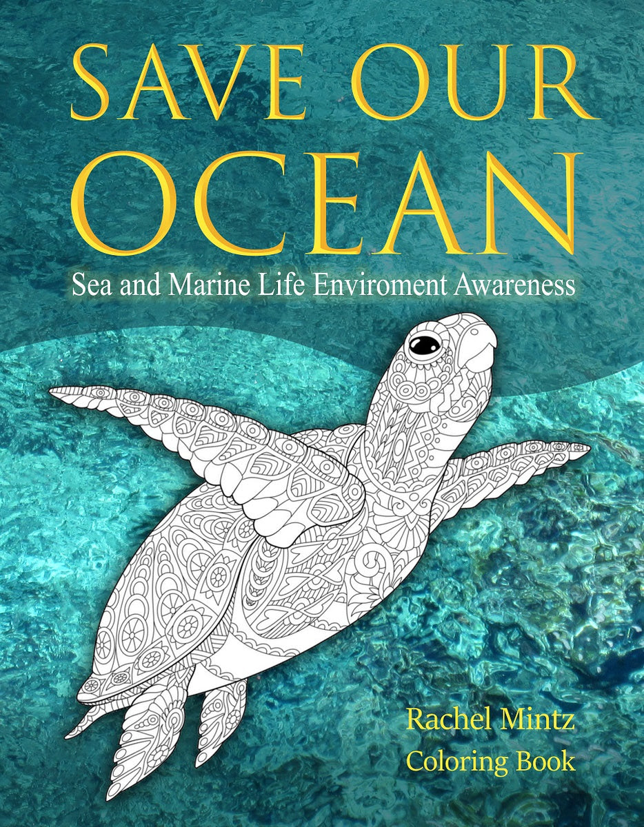 Save Our Ocean - Sea & Marine Life Environment Awareness ...