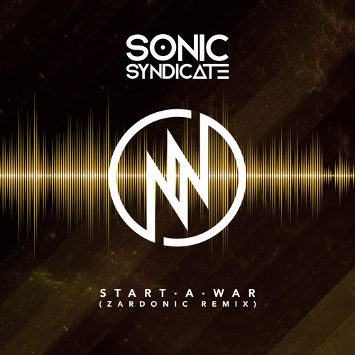 Sonic Syndicate - Start A War (Zardonic Remix) by Despotz
